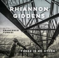 Rhiannon Giddens - There Is No Other (With Francesco Turrisi) [ CD ]