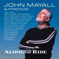 John Mayall & Friends - Along For The Ride [ CD ]