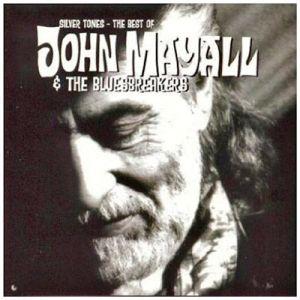 John Mayall & The Bluesbreakers - Silver Tones - The Best Of John Mayall [ CD ]