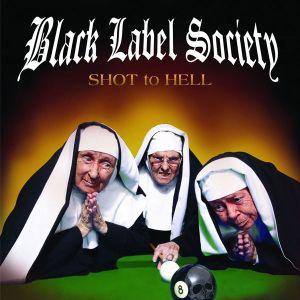 Black Label Society - Shot To Hell [ CD ]