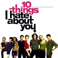 10 Things I Hate About You (Music From The Motion Picture) - Various Artists [ CD ]