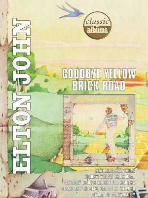 Elton John - Goodbye Yellow Brick Road - Classic Albums (DVD-Video) [ DVD ]