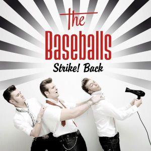 The Baseballs - Strike! Back (Deluxe Edition) (2CD) [ CD ]