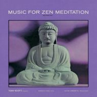 Tony Scott - Music For Zen Meditation [ CD ]