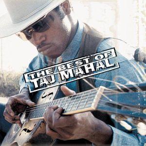 Taj Mahal - The Best Of Taj Mahal [ CD ]