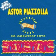 Astor Piazzolla - 20 Greatest Hits [ CD ]