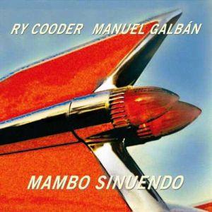 Ry Cooder & Manuel Galban - Mambo Sinuendo [ CD ]