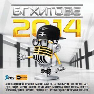 БГ ХИТОВЕ 2014 - Компилация [ CD ]