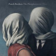 Punch Brothers - The Phosphorescent Blues [ CD ]