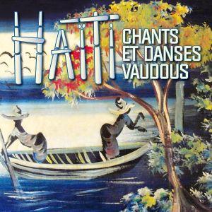 Anonymous , Maurice Bitter - Chants et Danses Vaudous en Haïti [ CD ]