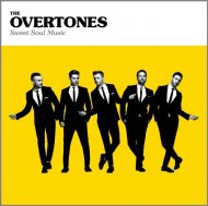 The Overtones - Sweet Soul Music [ CD ]