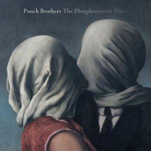 Punch Brothers - The Phosphorescent Blues (2 x Vinyl) [ LP ]