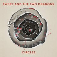 Ewert And The Two Dragons - Circles [ CD ]