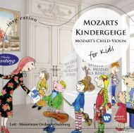 Mozart, W. A. - Mozart's Child Violin [For Kids] [ CD ]