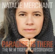 Natalie Merchant - Paradise Is There (The New Tigerlily Recordings) (2 x Vinyl) [ LP ]