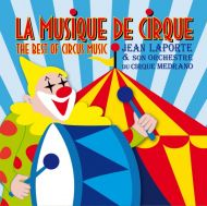 Jean Laporte - The Best Of Circus Music [ CD ]