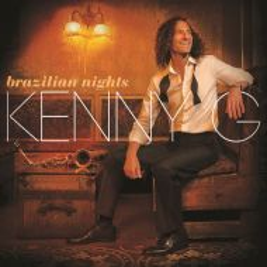 Kenny G - Brazilian Nights [ CD ]