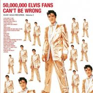 Elvis Presley - 50,000,000 Elvis Fans Can't Be Wrong (Elvis' Gold Records - Volume 2) (Vinyl) [ LP ]