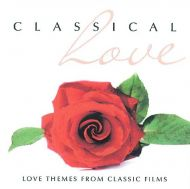 CLASSICAL LOVE (Love Themes From Classic Films) - Various (2CD) [ CD ]