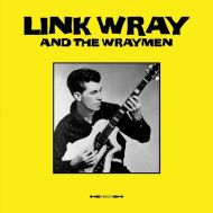 Wray, Link - Link Wray & The Wraymen (Vinyl) [ LP ]