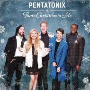 Pentatonix - That's Christmas To Me [ CD ]