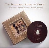 Ara Malikian - The Incredible Story of Violín (Special Edition with 7 different covers) [ CD ]