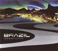 Brazil Lounge Deluxe - Various Artists [ CD ]