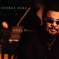 George Duke - After Hours (Japan Edition) [ CD ]