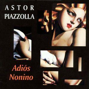 Astor Piazzolla - Adios Nonino [ CD ]