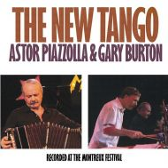 Astor Piazzolla and Gary Burton - The New Tango (Recorded At The Montreux Festival) [ CD ]