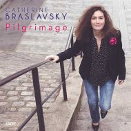 Catherine Braslavsky - Pilgrimage [ CD ]