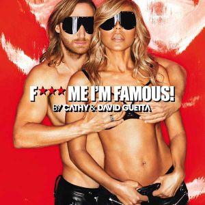 David Guetta - F*** Me I'm Famous! (Ibiza Mix 2013) [ CD ]