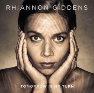 Rhiannon Giddens - Tomorrow Is My Turn [ CD ]