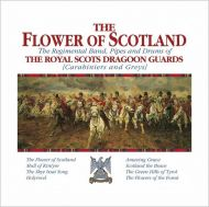 The Royal Scots Dragoon Guards - The Flower Of Scotland [ CD ]