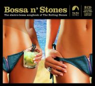 Bossa N' Stones - The Electro-Bossa Songbook Of The Rolling Stones Volume 1 & 2 - Various Artists (2CD) [ CD ]