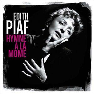 Edith Piaf - Hymne A La Mome (Best Of) [ CD ]