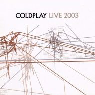 Coldplay - Live 2003 (CD with DVD) [ CD ]