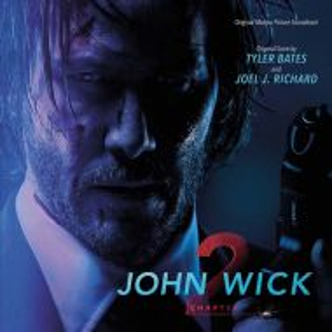 John Wick: Chapter 2 (Original Motion Picture Soundtrack) - Score By Tyler Bates & Joel Richard [ CD ]