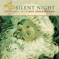 Reo Speedwagon - Not So Silent Night: Christmas With Reo Speedwagon (Vinyl) [ LP ]