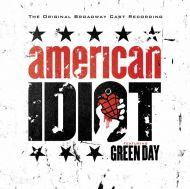 Green Day - The Original Broadway Cast Recording 'American Idiot' Featuring Green Day (2CD) [ CD ]