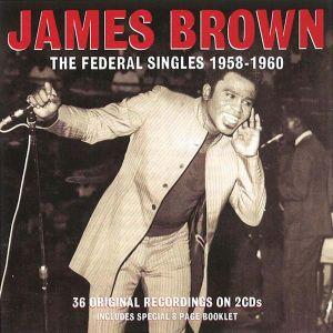 James Brown - Federal Singers 1958-1960 (2CD) [ CD ]