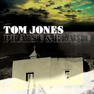 Jones, Tom - Praise & Blame (Enhanced CD) [ CD ]