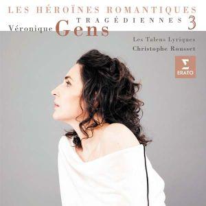 Veronique Gens - Tragediennes Vol.3 - Les Heroines Romantiques [ CD ]