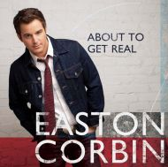 Easton Corbin - About To Get Real [ CD ]