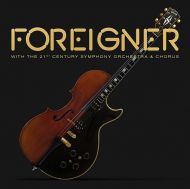 Foreigner - Foreigner With The 21st Century Symphony Orchestra & Chorus [ CD ]