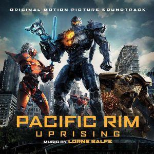 Lorne Balfe - Pacific Rim Uprising (Original Motion Picture Soundtrack) [ CD ]