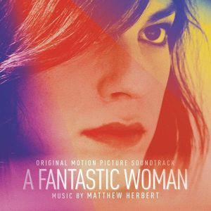 Matthew Herbert - A Fantastic Woman (Original Motion Picture Soundtrack) [ CD ]