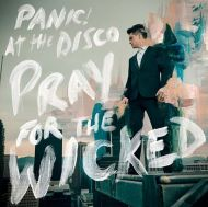 Panic! At The Disco - Pray For The Wicked [ CD ]