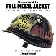 Abigail Mead - Full Metal Jacket (Original Motion Picture Soundtrack) (Dark Green Vinyl) [ LP ]