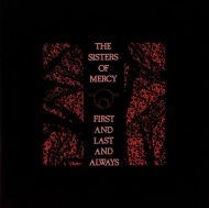 Sisters Of Mercy - First And Last And Always (Vinyl) [ LP ]